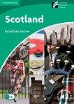 Cambridge Experience Readers - Ниво 3: Lower/Intermediate : Scotland - Richard MacAndrew -