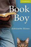 Cambridge English Readers - Ниво Starter/Beginner : Book Boy - Antoinette Moses -