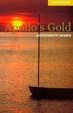Cambridge English Readers - Ниво 2: Elementary/Lower : Apollo's Gold - Antoinette Moses -