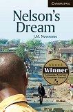 Cambridge English Readers - Ниво 6: Advanced : Nelson's Dream - J. M. Newsome -