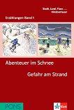Erzählungen Band 1 - ниво A1: Abenteuer im Schenee. Gefahr am Strand + 2 CD - Andrea Maria Wagner - разговорник