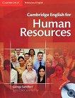 Cambridge English for Human Resources : Ниво Intermediate - Upper-Intermediate (B1 - B2): Учебник + 2 CD - George Sandford -