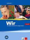 Wir: Учебна система по немски език : Ниво 1 - A1: Учебник + CD -