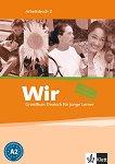 Wir: Учебна система по немски език : Ниво 2 - A2: Учебна тетрадка -