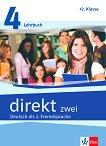 Direkt zwei - ниво 4 (B1+): Учебник и учебна тетрадка за 12. клас + 2 CD : Учебна система по немски език - Georgio Motta, Beata Cwikowska - учебник