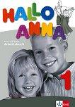 Hallo Anna - Ниво 1: Учебна тетрадка : Учебна система по немски език за деца - Olga Swerlowa - учебник
