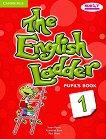 The English Ladder: Учебна система по английски език Ниво 1: Учебник - учебник