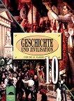 История и цивилизация за 10. клас на немски език - Борислав Гаврилов, Андрей Пантев, Александър Кертин -