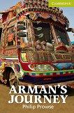 Cambridge English Readers - Ниво Starter/Beginner : Arman's Journey - Philip Prowse -