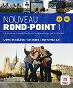 Nouveau Rond-Point: Учебна система по френски език : Ниво 1 (A1 - A2): Учебник + CD - Catherine Flumian, Christian Lause, Corinne Royer, Josiane Labascoule -