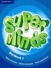 Super Minds - ниво 1 (Pre - A1): Учебна тетрадка по английски език - Herbert Puchta, Gunter Gerngross, Peter Lewis-Jones -