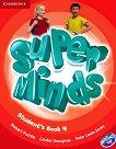 Super Minds - ниво 4 (A1): Учебник по английски език + DVD-ROM -