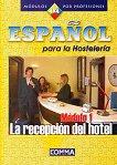 Español para la Hostelería - Módule 1: La recepción del hotel - Венче Младенова -