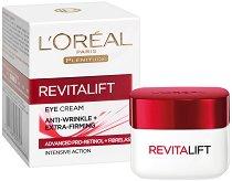 """L`Oreal Revitalift Anti-Wrinkle And Firming Eye Cream - Околоочен крем против бръчки от серията """"Revitalift"""" - пяна"""