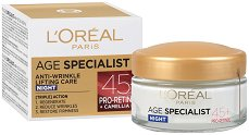 L'Oreal Paris Age Specialist 45+ - Нощен крем за лице с лифтинг ефект - сапун