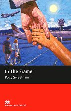 Macmillan Readers - Starter: In The Frame -