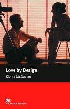 Macmillan Readers - Elementary: Love by Design -