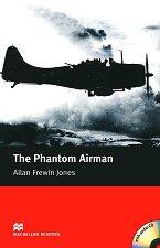Macmillan Readers - Elementary: The Phantom Airman + 2 CDs -
