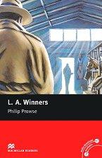Macmillan Readers - Elementary: L. A. Winners -