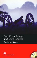 Macmillan Readers - Pre-Intermediate: Owl Creek Bridge and Other Stories + extra exercises and 2 CDs -