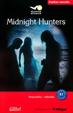 Vampire Stories - ниво B1: Midnight Hunters -