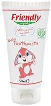 Friendly Organic Baby Toothpaste 100% Food Grade Ingredients - Бебешка паста за зъби със 100% ядивни съставки и вкус на малина -