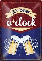 Метална табелка - Beer o'clock