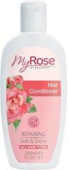 My Rose Repairing Hair Conditioner - Възстановяващ балсам за коса с екстракт от българска роза -